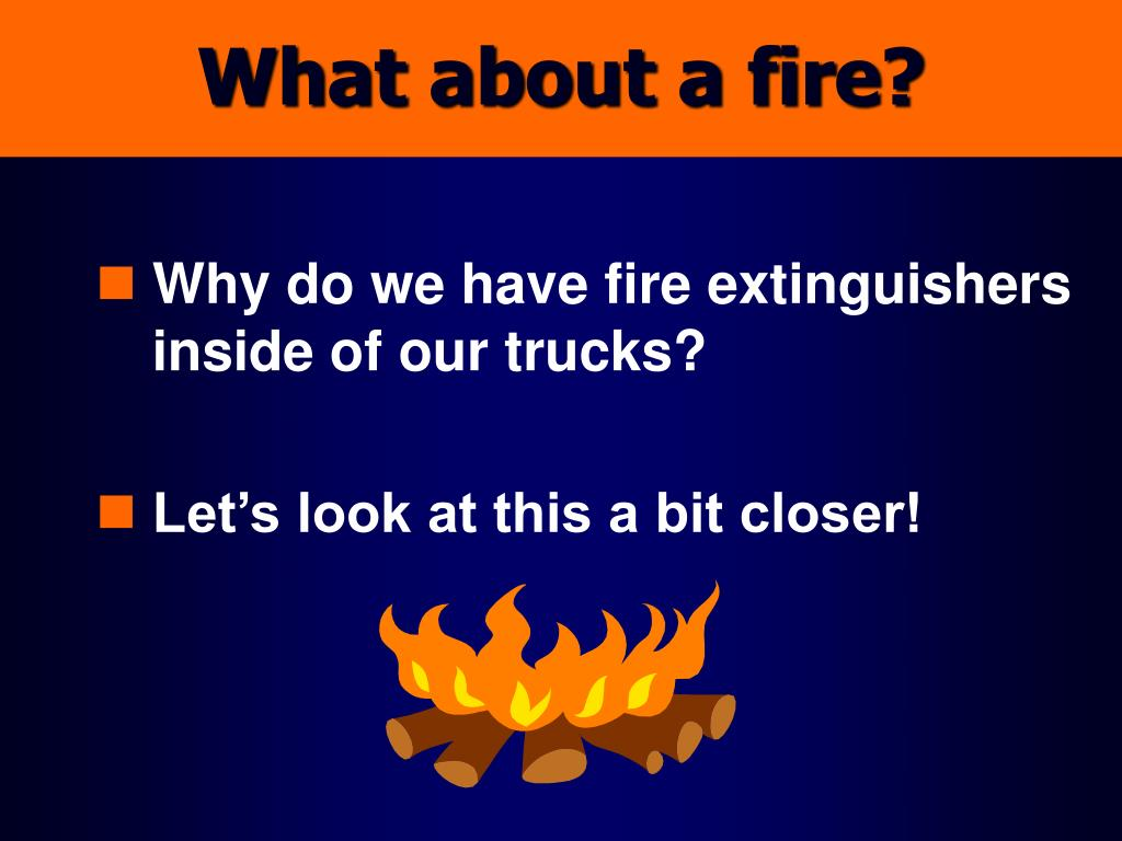 What about a fire?