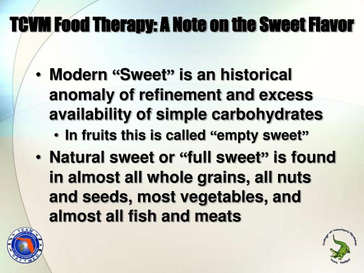 TCVM Food Therapy: A Note on the Sweet Flavor