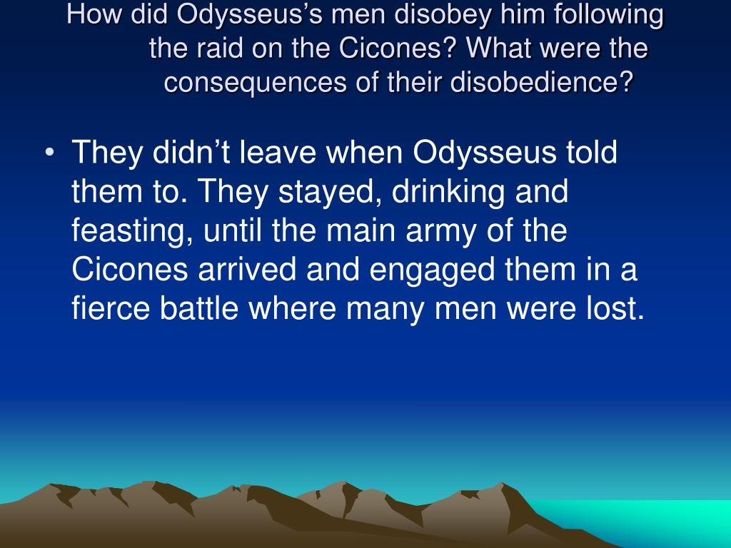 How did Odysseus's men disobey him following the raid on the Cicones? What were the consequences of their disobedience?