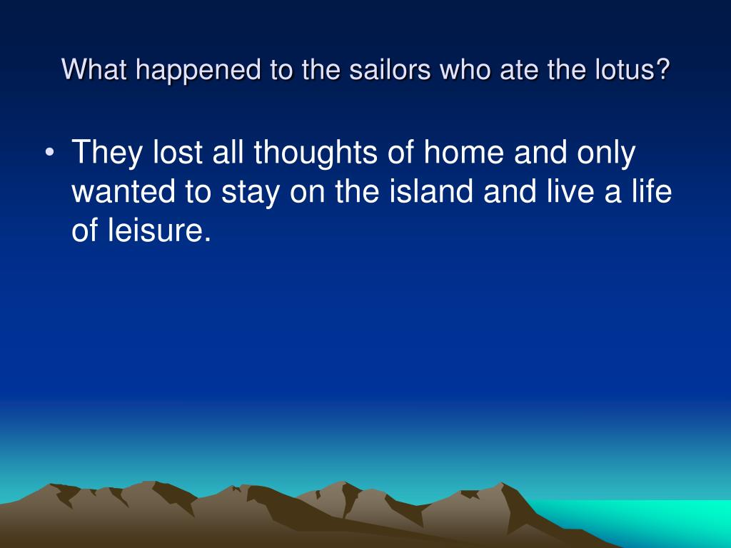 What happened to the sailors who ate the lotus?