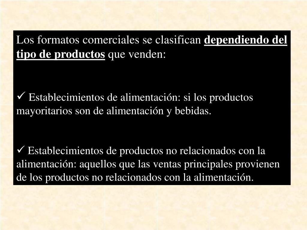 Los formatos comerciales se clasifican