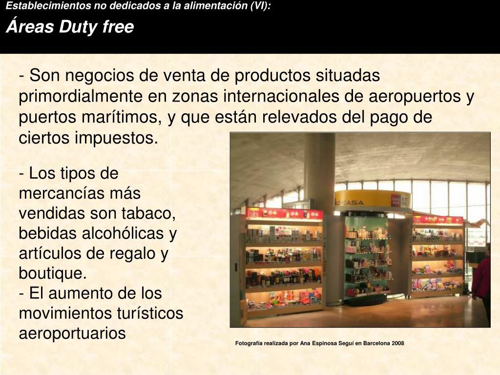 Establecimientos no dedicados a la alimentación (VI):