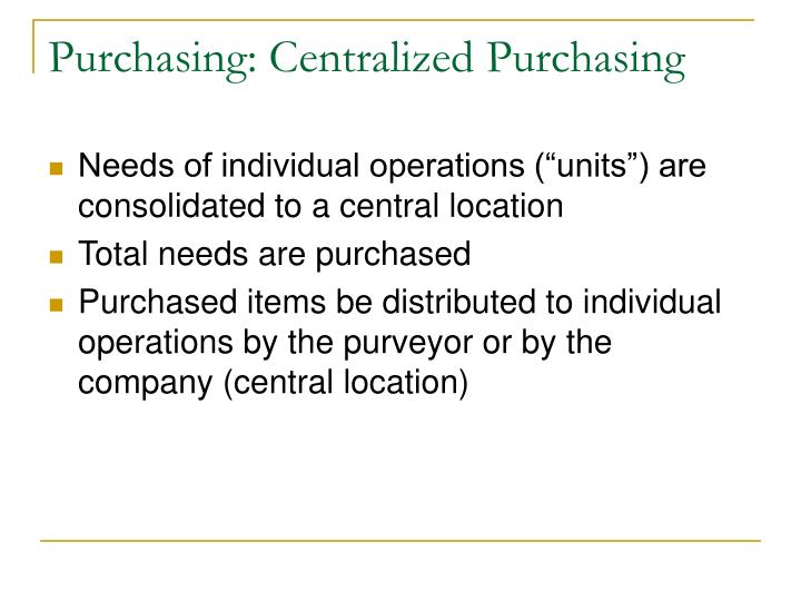 Purchasing: Centralized Purchasing