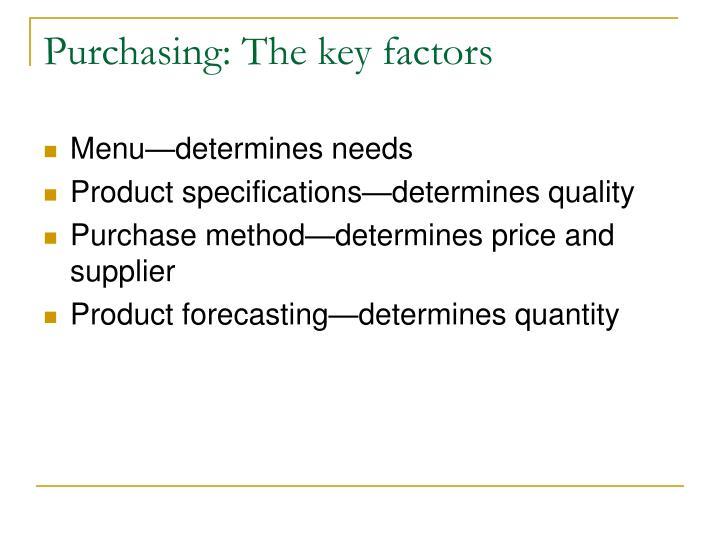 Purchasing: The key factors