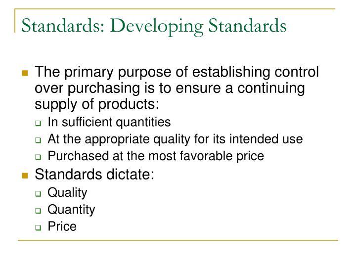 Standards: Developing Standards