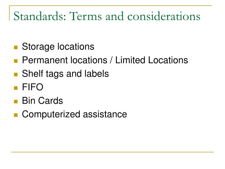 Standards: Terms and considerations