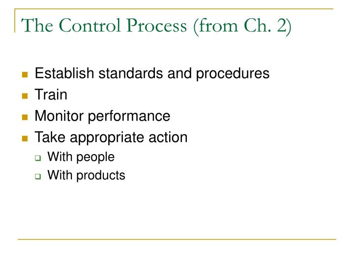 The Control Process (from Ch. 2)