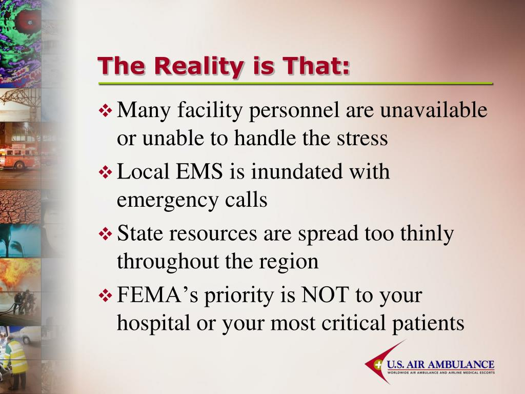 The Reality is That: