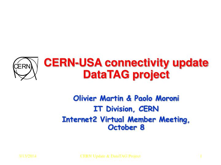 Cern usa connectivity update datatag project l.jpg