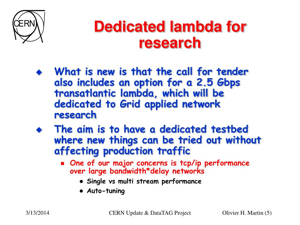 Dedicated lambda for research