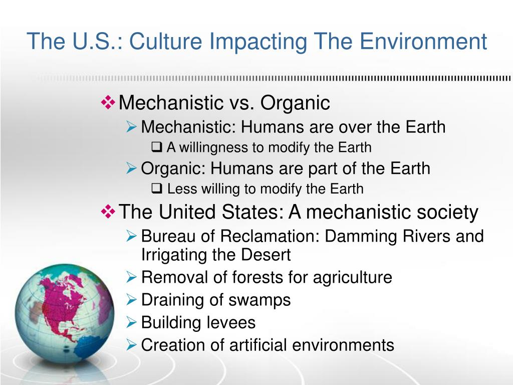 The U.S.: Culture Impacting The Environment