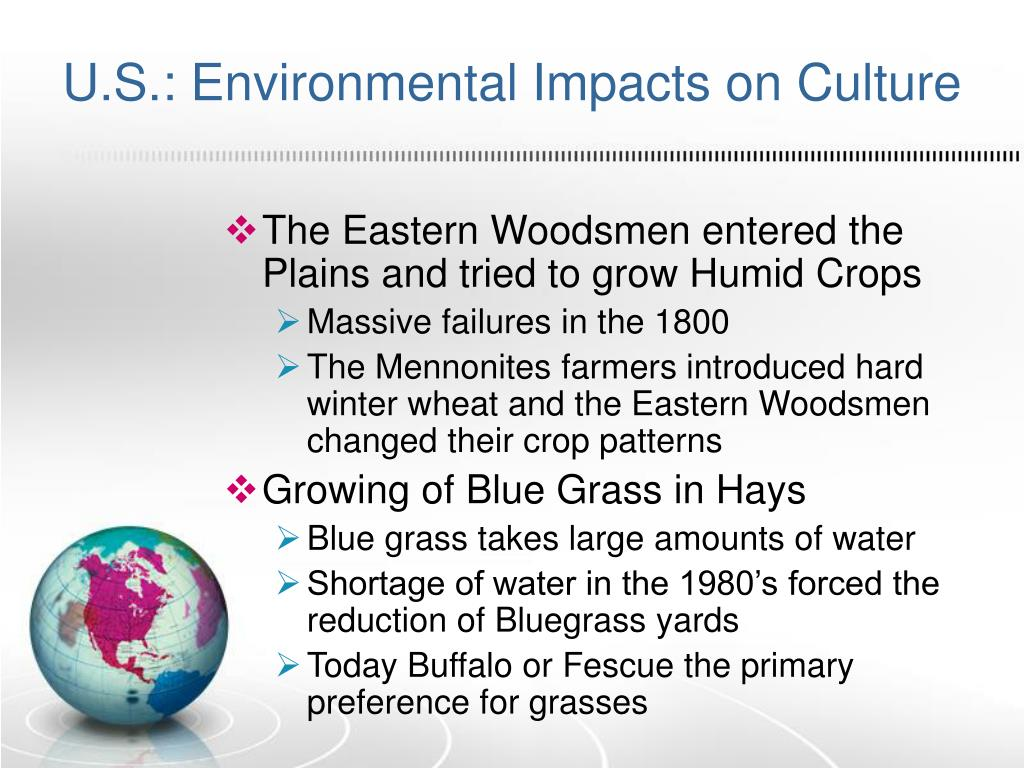U.S.: Environmental Impacts on Culture