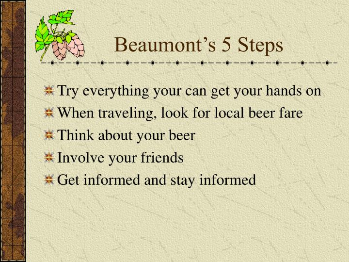 Beaumont's 5 Steps