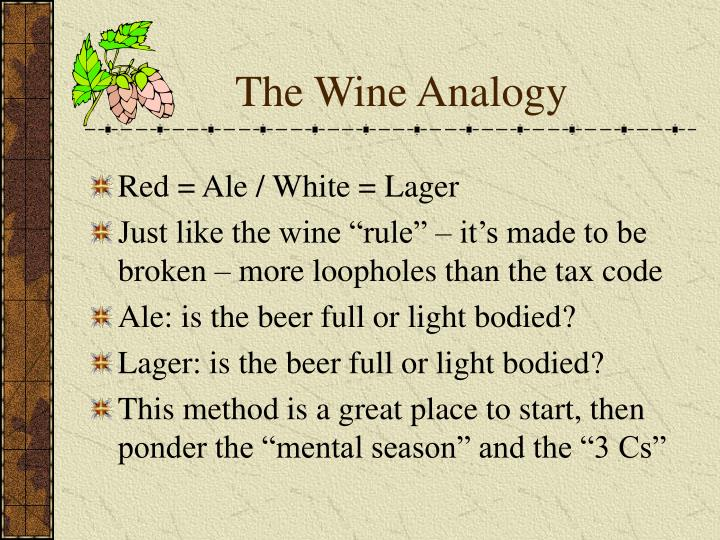 The Wine Analogy