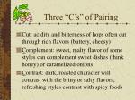 three c s of pairing