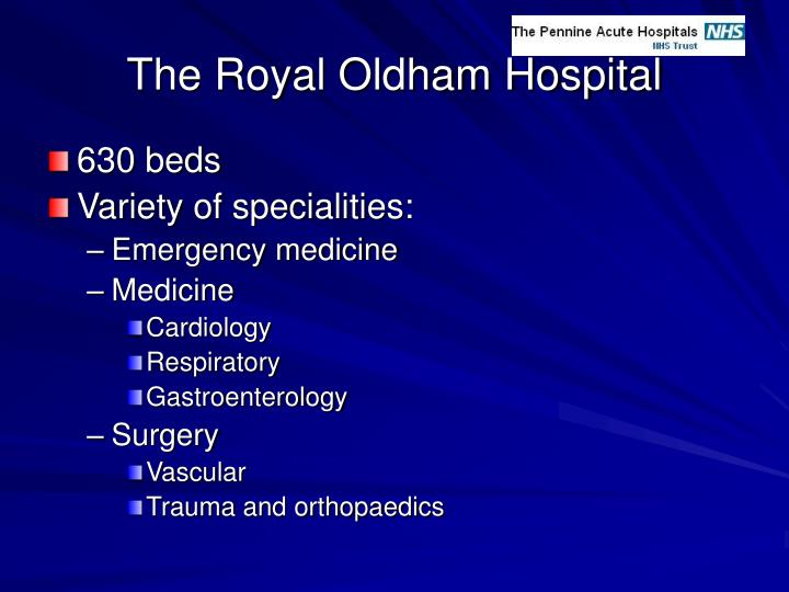 The Royal Oldham Hospital