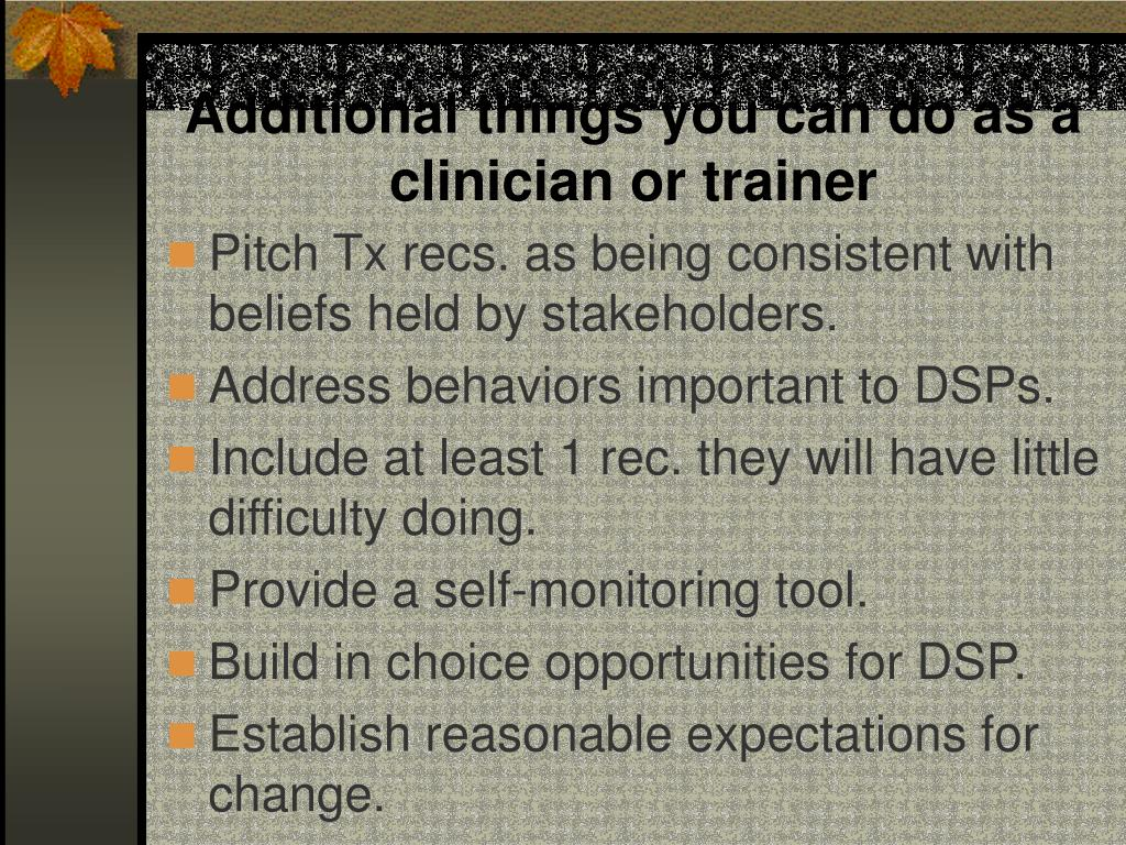 Additional things you can do as a clinician or trainer
