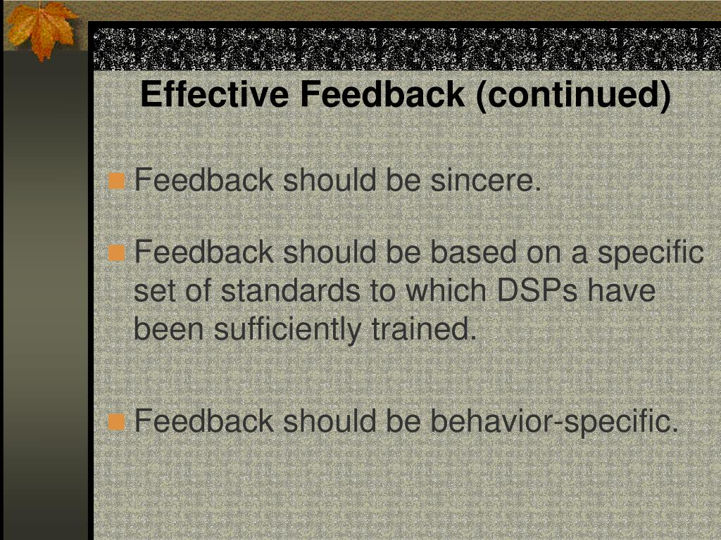 Effective Feedback (continued)