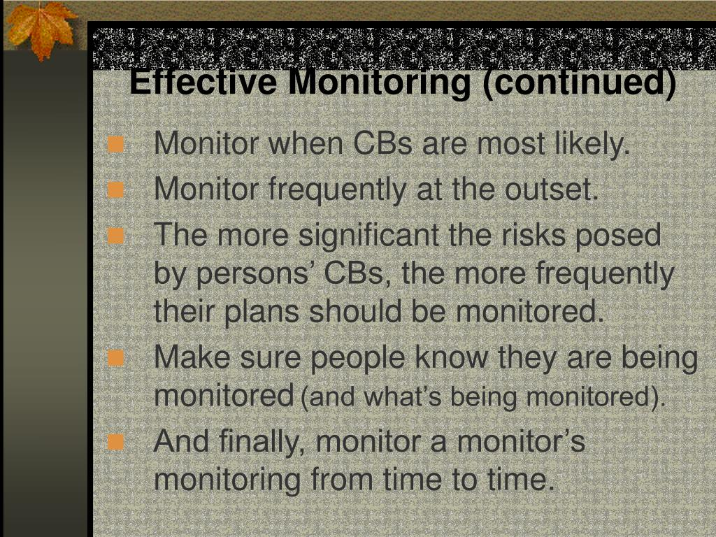 Effective Monitoring (continued)