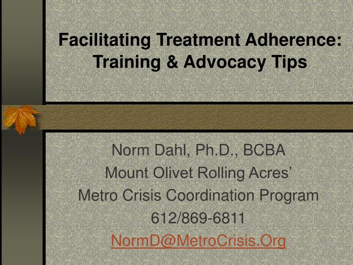 Facilitating treatment adherence training advocacy tips