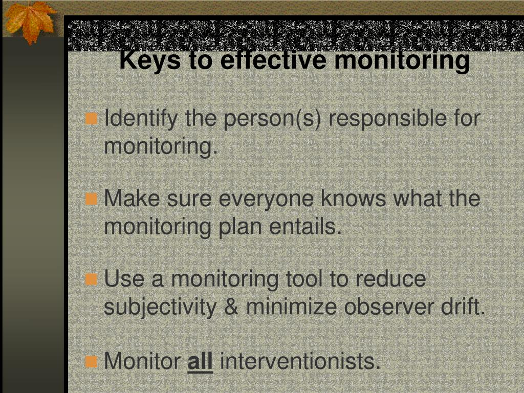 Keys to effective monitoring