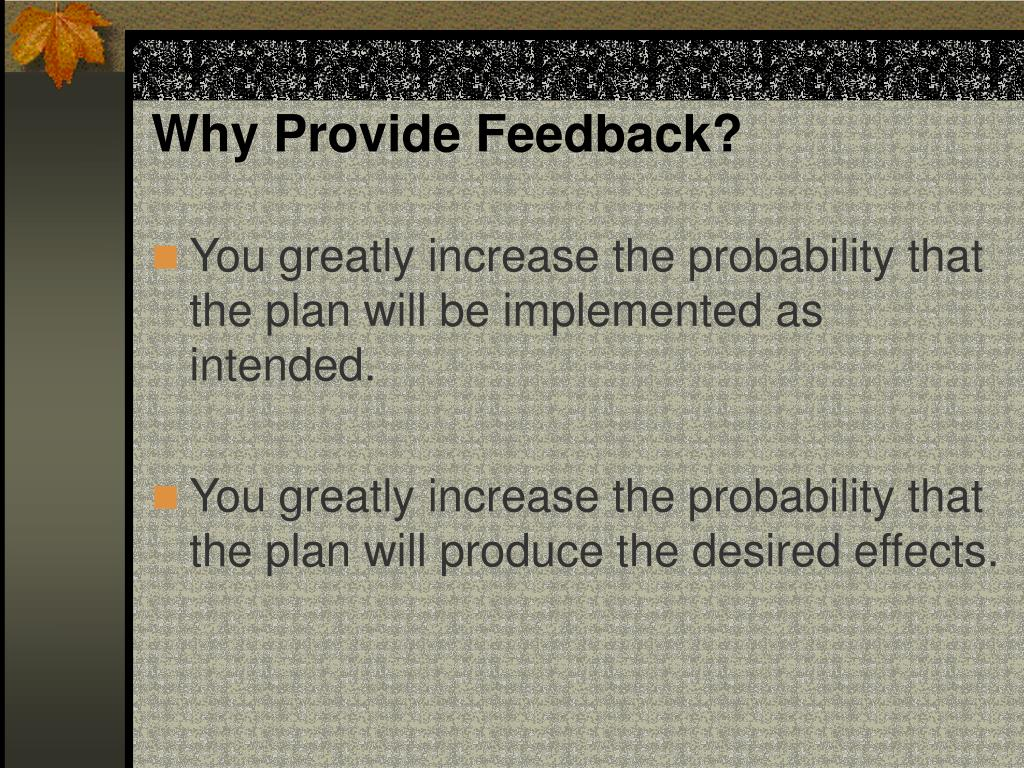 Why Provide Feedback?