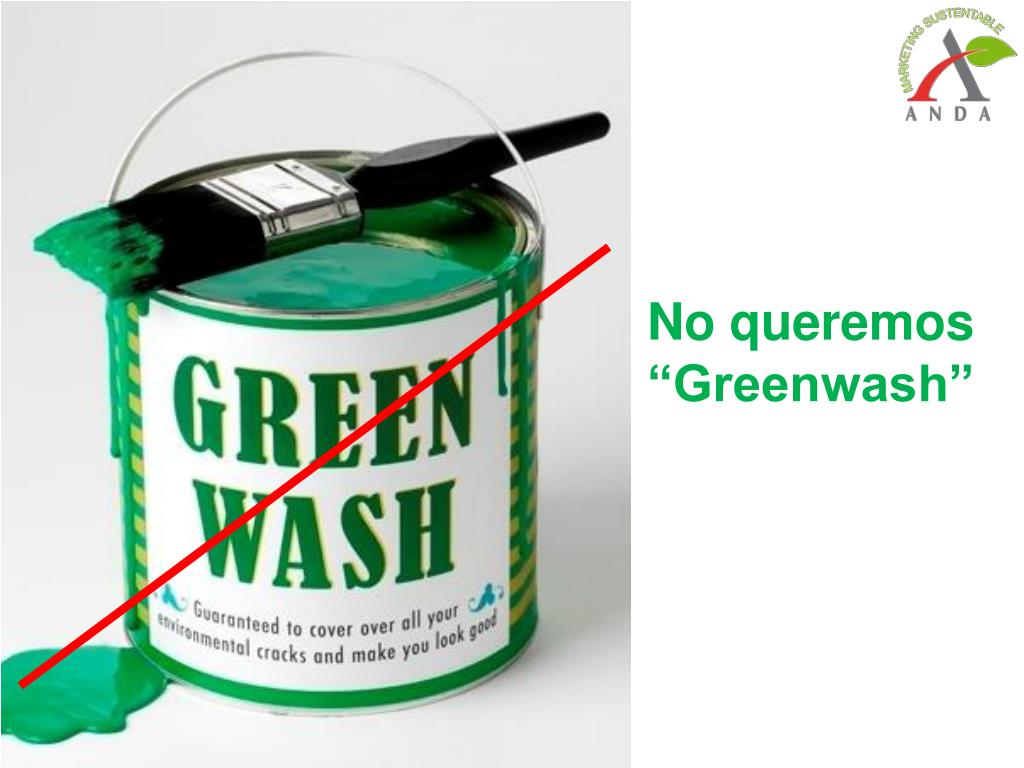"No queremos ""Greenwash"""