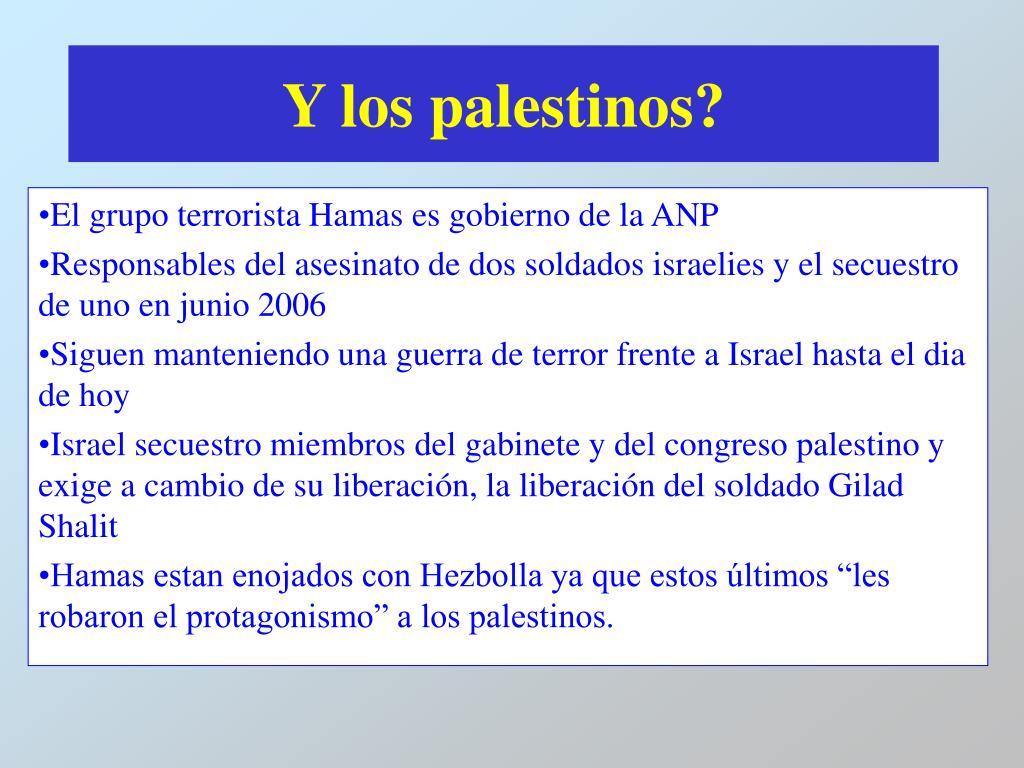 Y los palestinos?