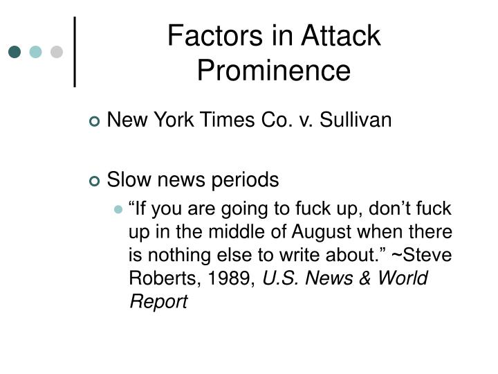 Factors in Attack Prominence
