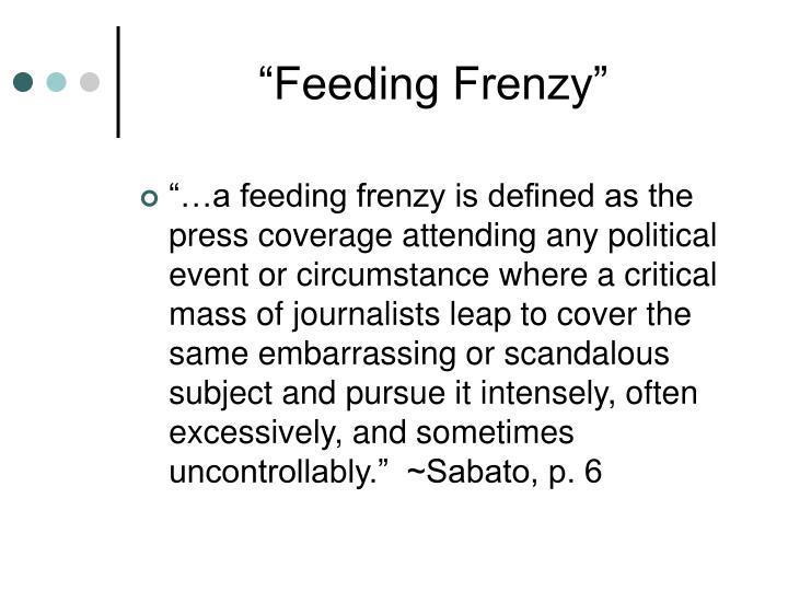 """""""Feeding Frenzy"""""""