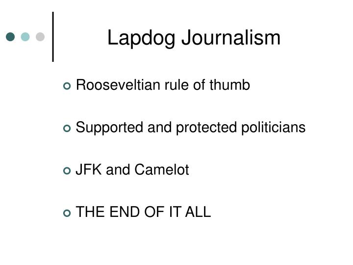 Lapdog Journalism