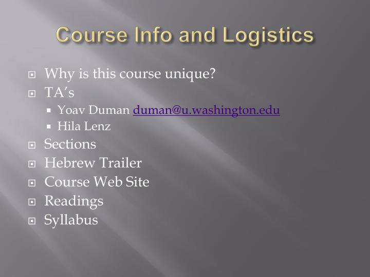 Course Info and Logistics