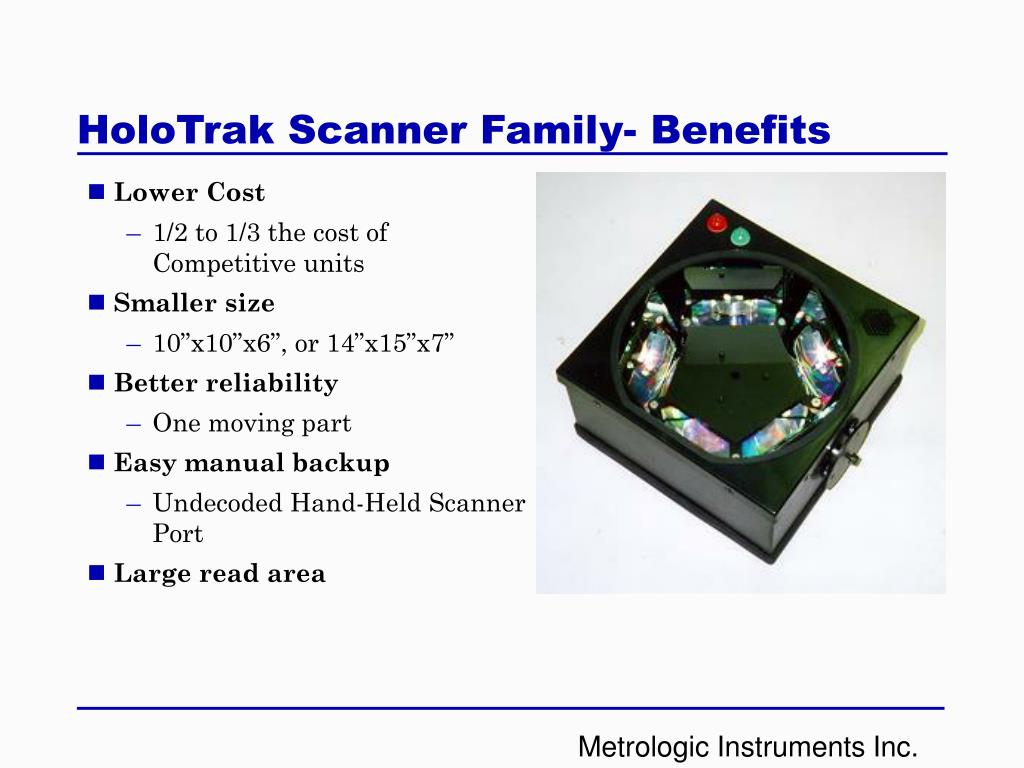 HoloTrak Scanner Family- Benefits