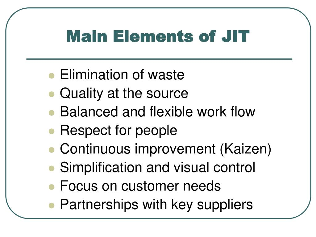Main Elements of JIT