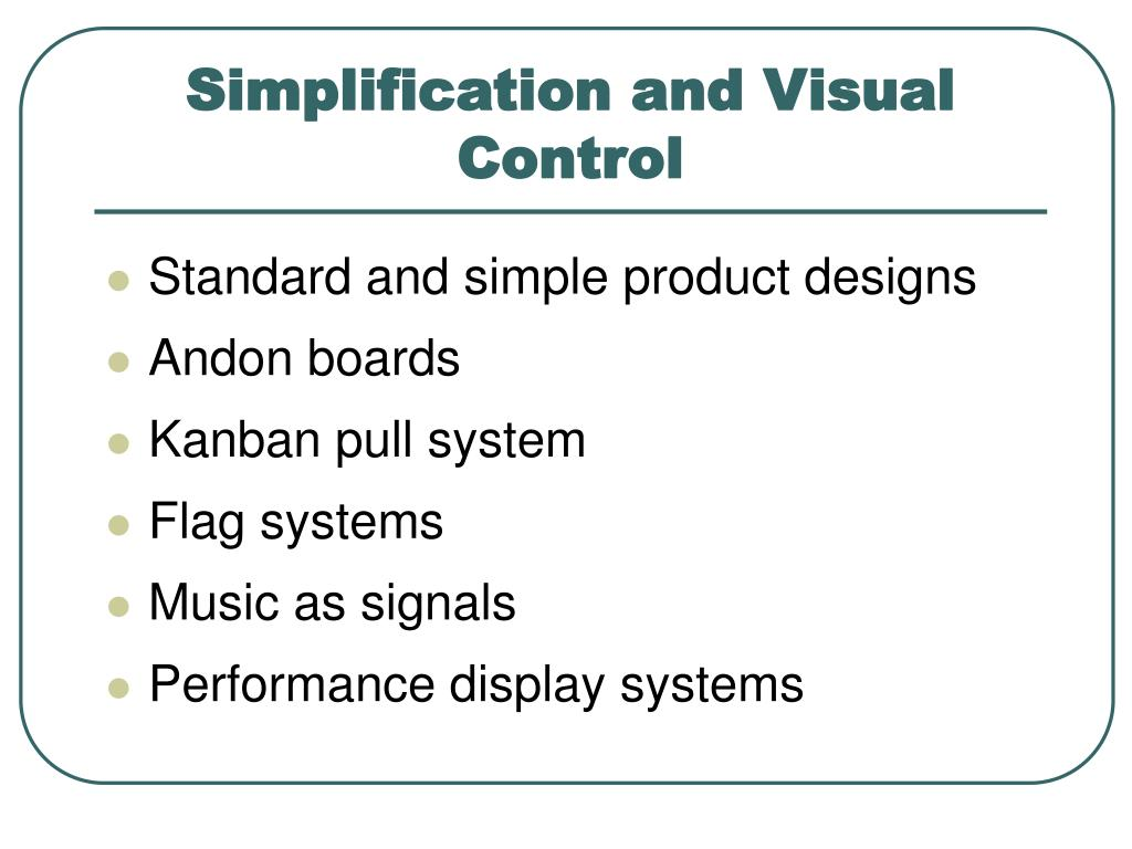 Simplification and Visual Control