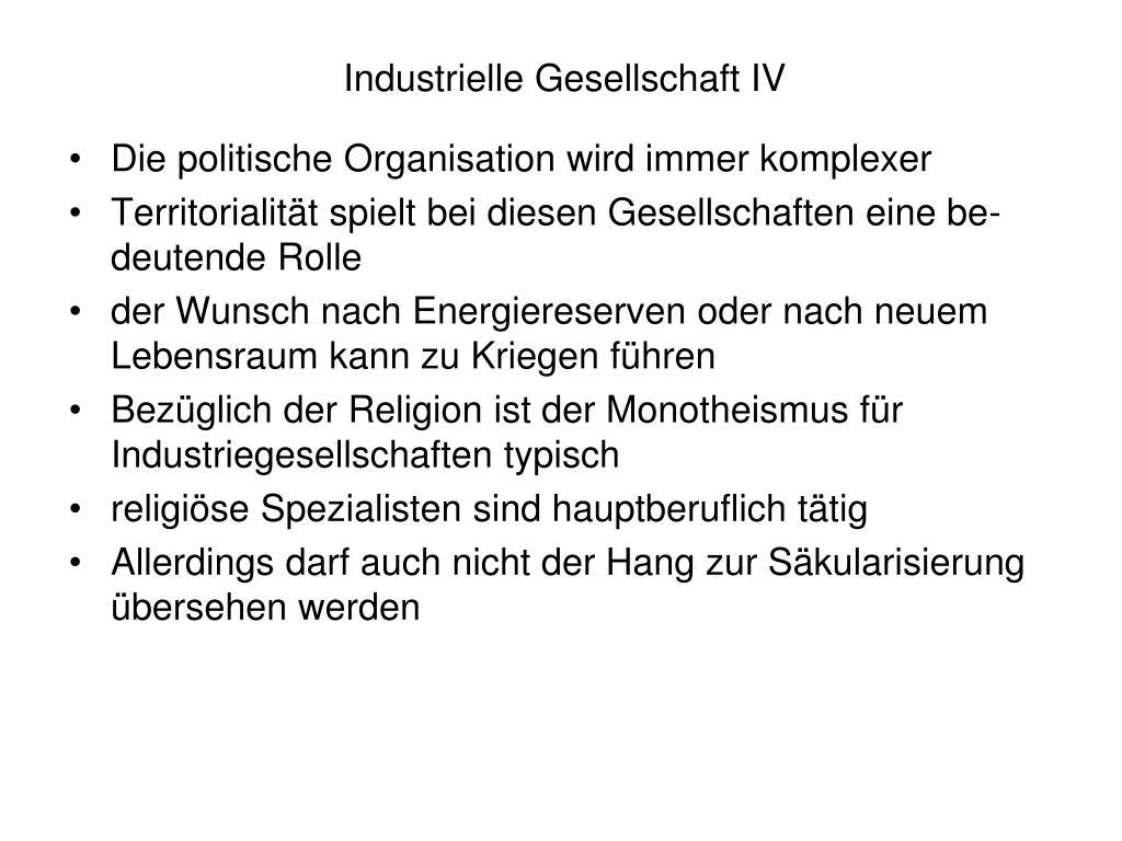 Industrielle Gesellschaft IV