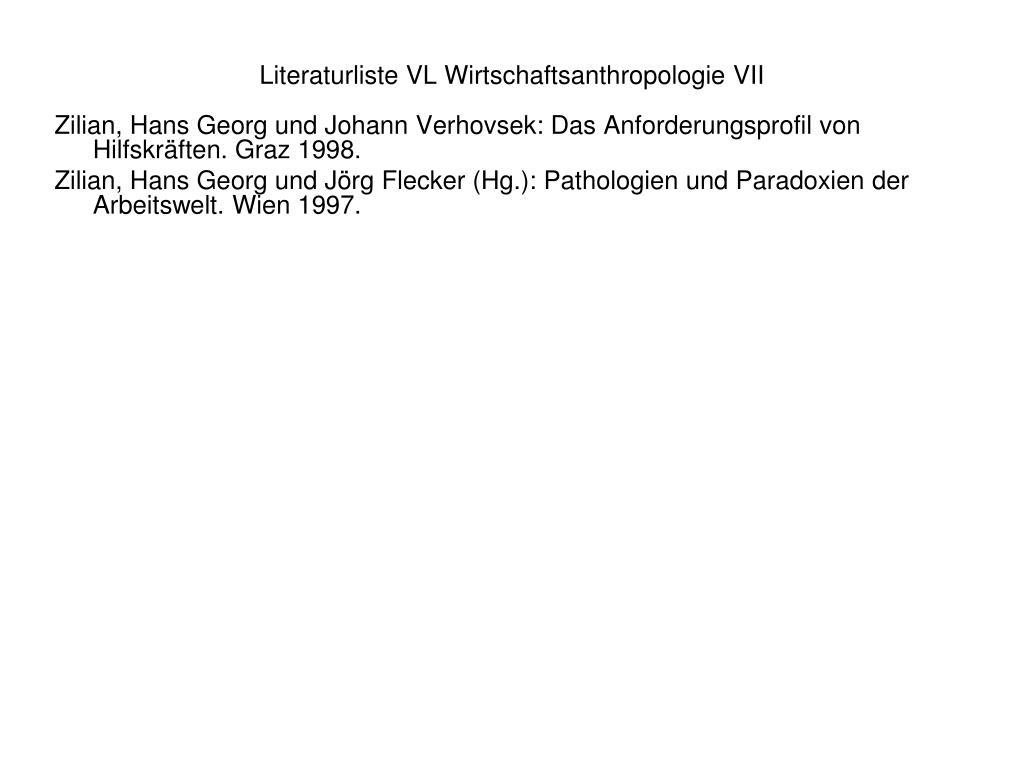 Literaturliste VL Wirtschaftsanthropologie VII