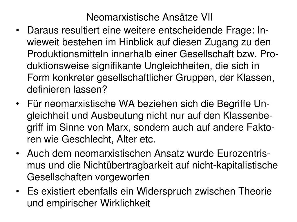 Neomarxistische Ansätze VII