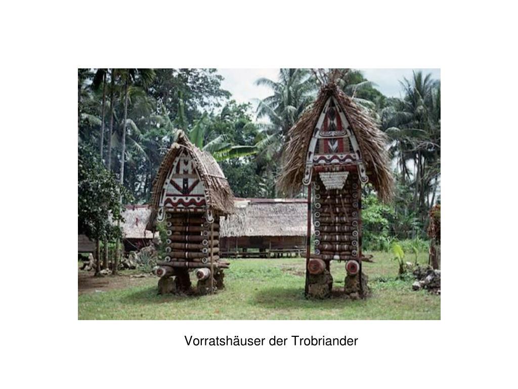 Vorratshäuser der Trobriander