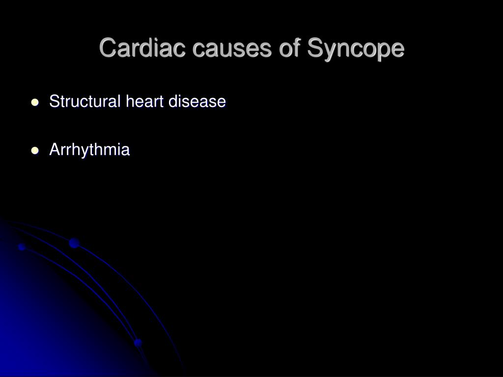 Cardiac causes of Syncope