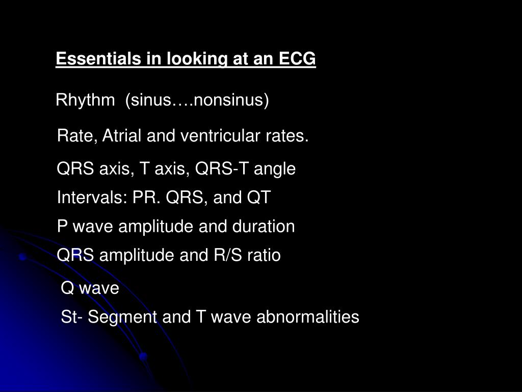 Essentials in looking at an ECG