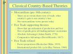 classical country based theories
