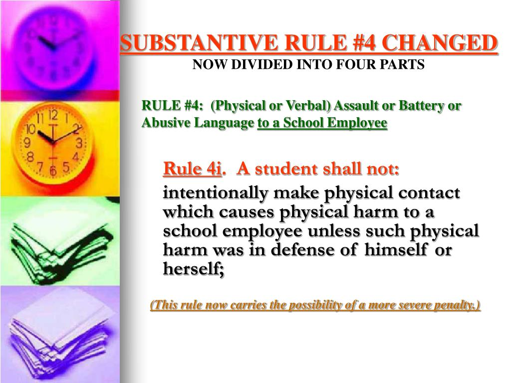SUBSTANTIVE RULE #4 CHANGED