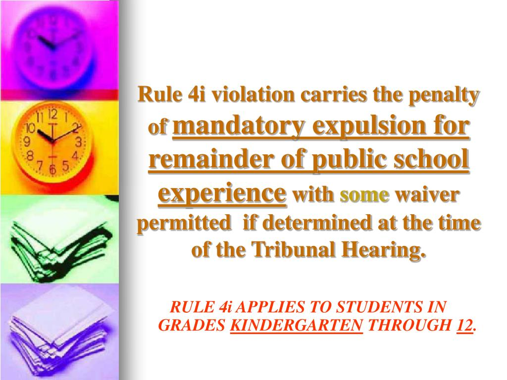 Rule 4i violation carries the penalty of