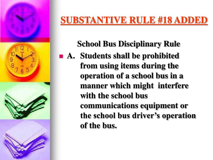 Substantive rule 18 added