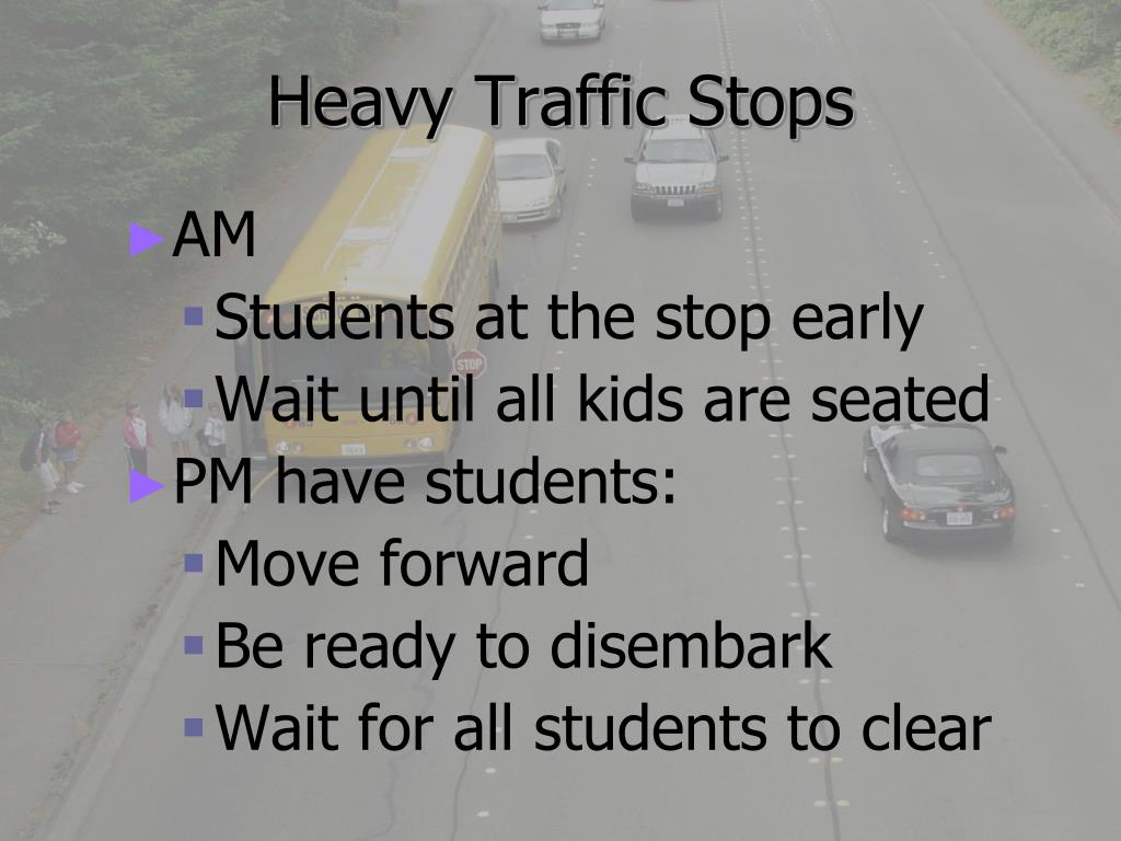 Heavy Traffic Stops