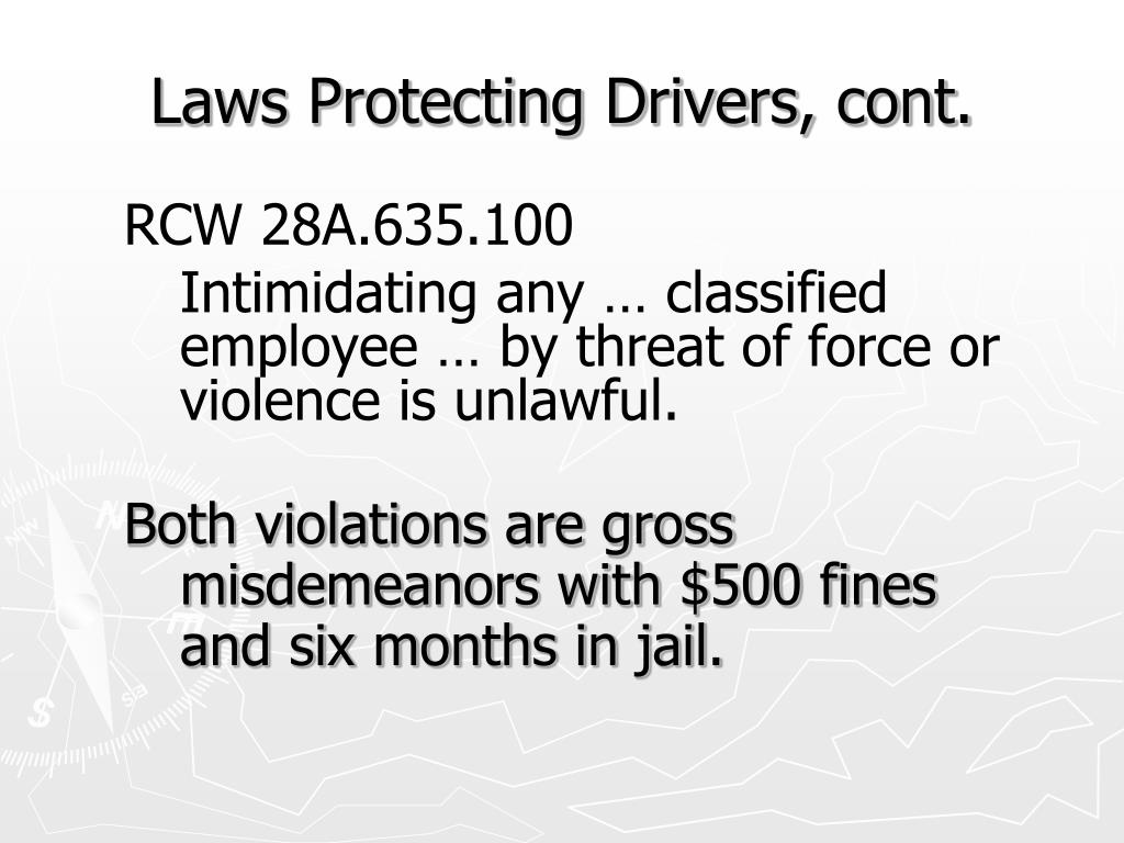 Laws Protecting Drivers, cont.
