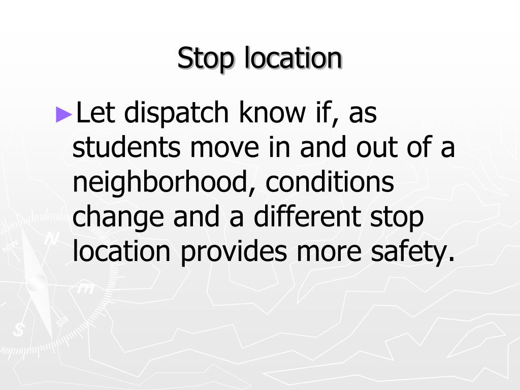 Stop location