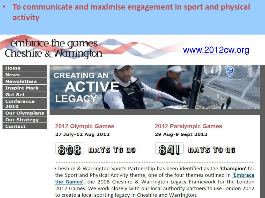 To communicate and maximise engagement in sport and physical activity