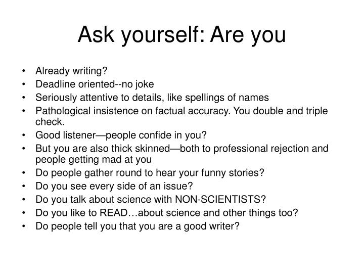 Ask yourself: Are you